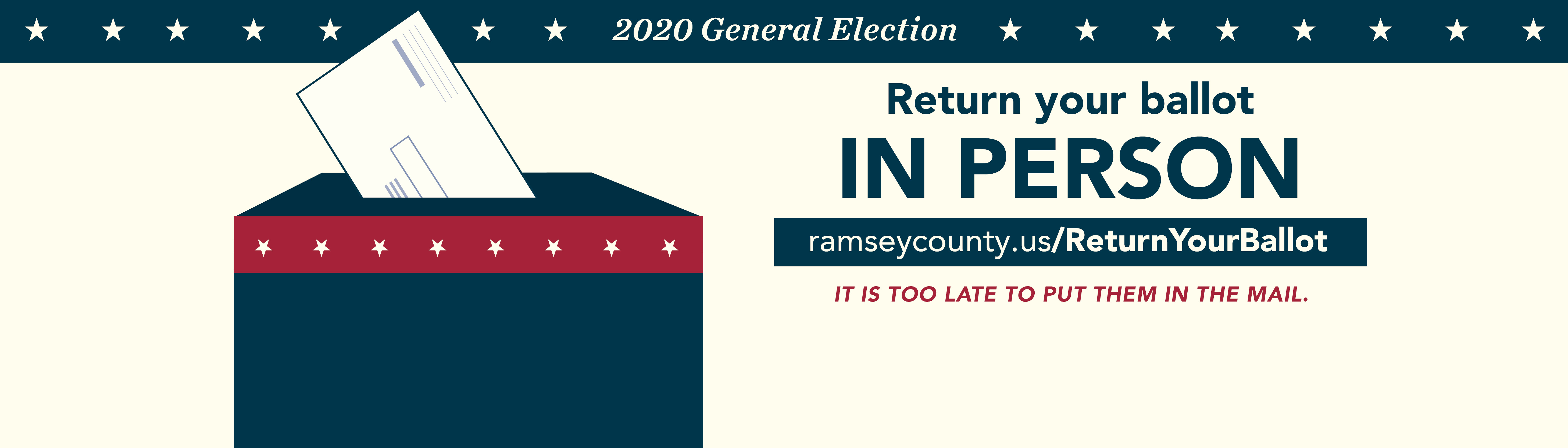 Return your ballot in person.